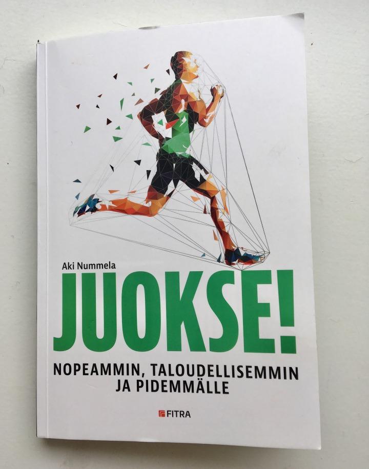 Kirja-arvio: Aki Nummela: Juokse! Nopeammin, taloudellisemmin japidemmälle